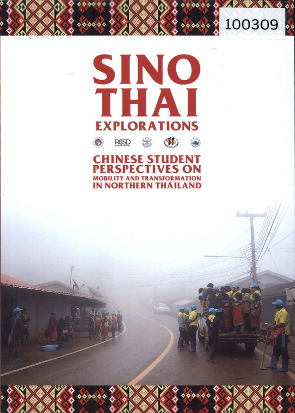 Sino-Thai Explorations: Chinese Student Perspectives on Mobility and Transformation in Northern Thailand