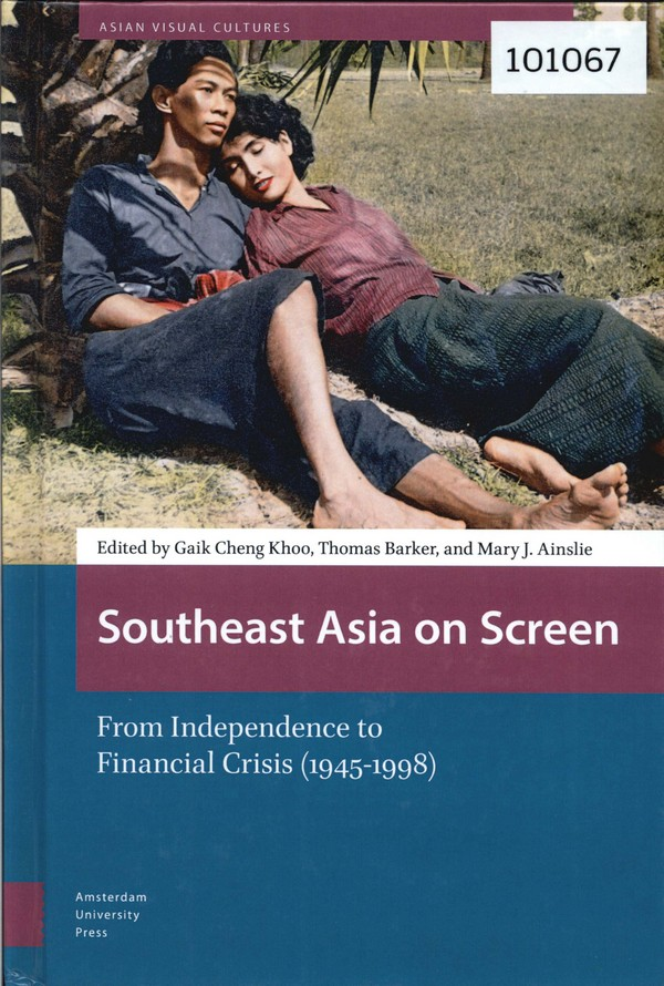 Southeast Asia on Screen: From Independence to Financial Crisis (1945-1998)
