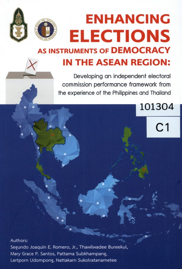 Enhancing elections as instruments of democracy in the ASEAN region: developing an independent electoral commission performance framework from the experience of the Philippines and Thailand