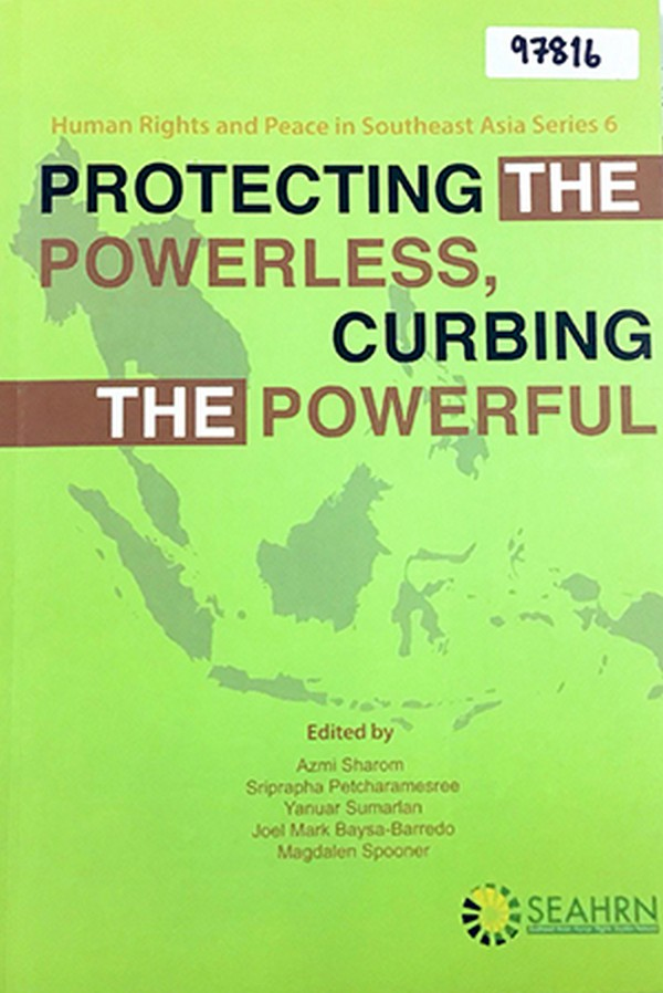 Protecting the Powerless, Curbing the Powerful