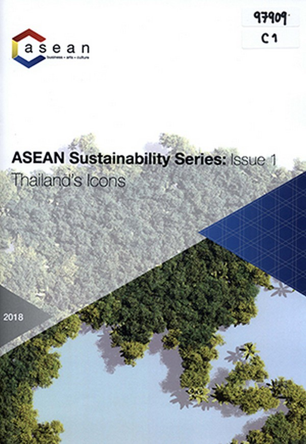 ASEAN Sustainability Series: Issue 1 Thailand's Icons