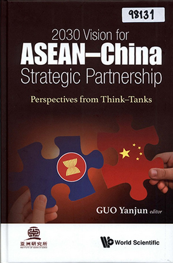 2030 Vision for ASEAN-China Strategic Partnership: Perspectives from Think-Tanks