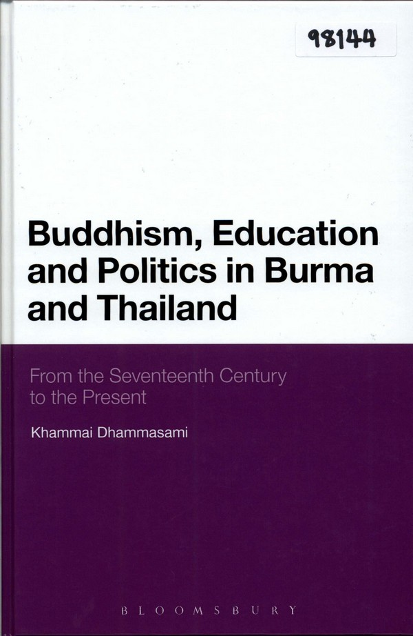Buddhism, Education and Politics in Burma and Thailand: From the Seventeenth Century to the Present