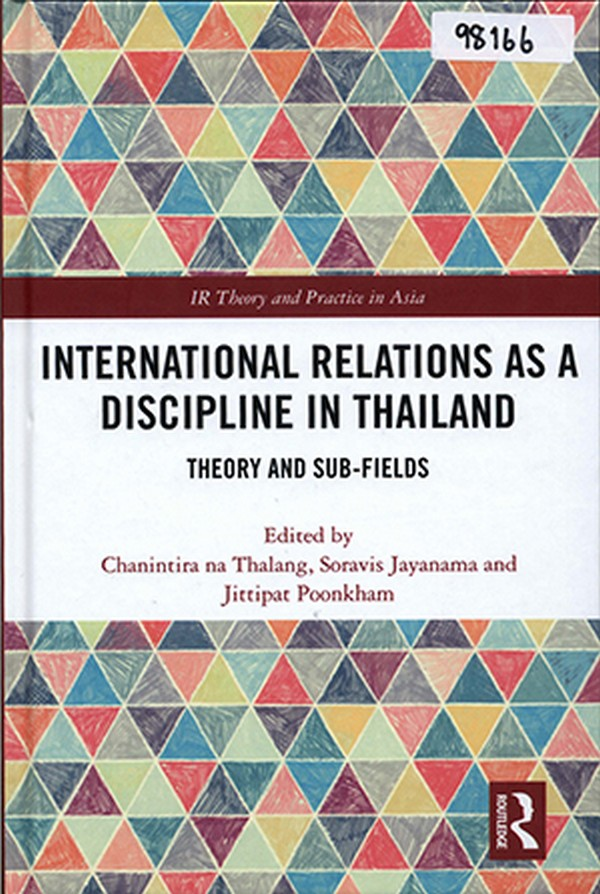 International Relations as a Discipline in Thailand: Theory and Sub-Fields