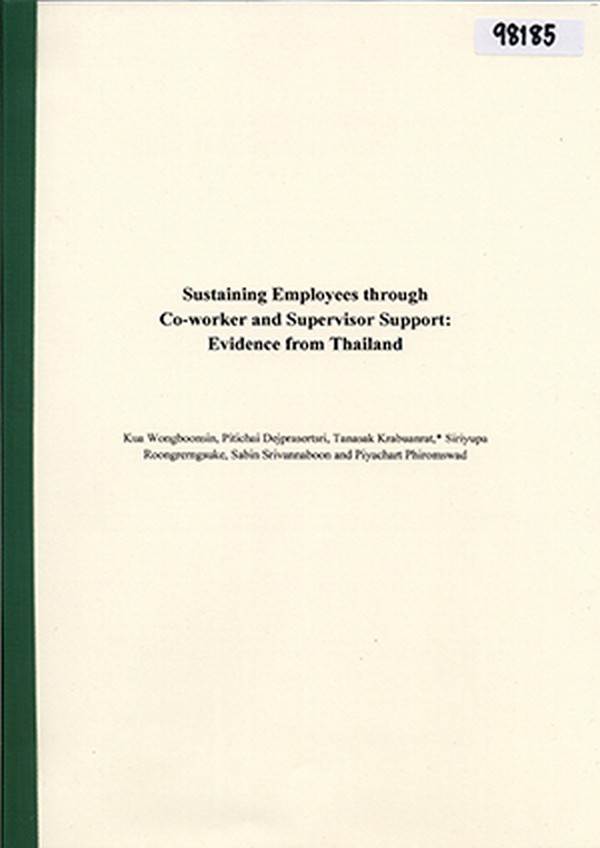 Sustaining Employees through Co-worker and Supervisor Support: Evidence from Thailand