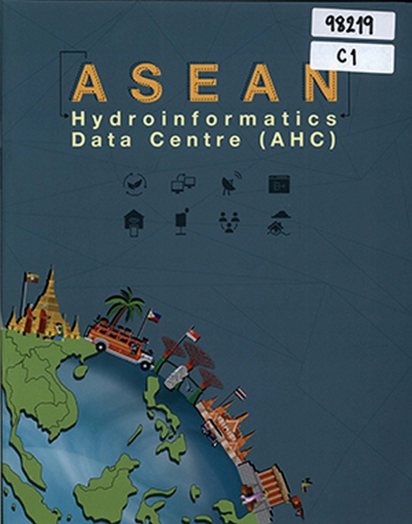 ASEAN Hydroinformatics Data Centre (AHC)