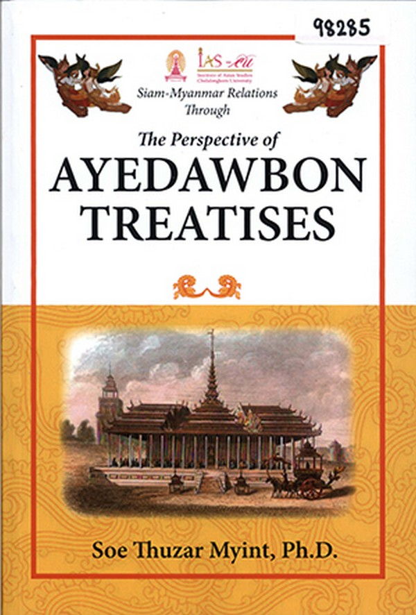 Siam-Myanmar Relations Through the Perspective of Ayedawbon Treatises