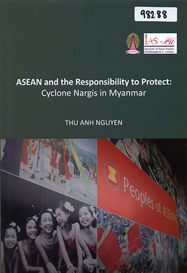 ASEAN and the Responsibility to Protect: Cyclone Nargis in Myanmar