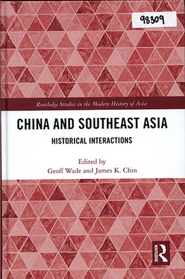 China and Southeast Asia: Historical Interactions