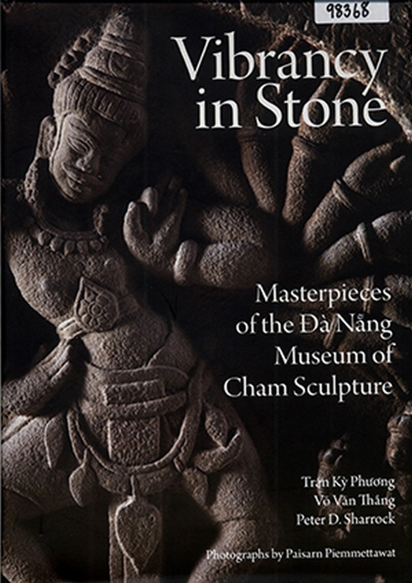 Vibrancy in Stone: Masterpieces of the Da Nang Museum of Cham Sculpture