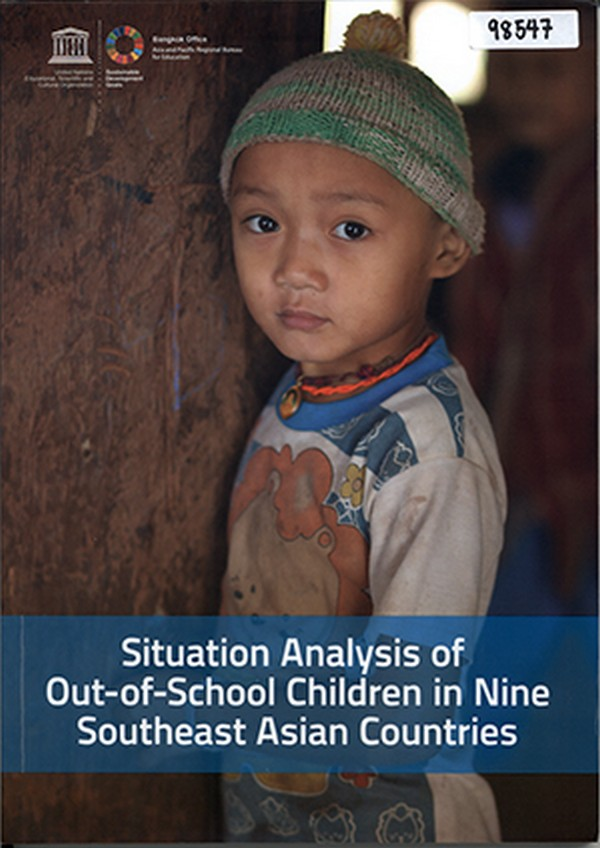 Situation Analysis of Out-of-School Children in Nine Southeast Asian Countries