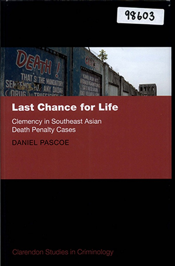 Last Chance for Life: Clemency in Southeast Asian Death Penalty Cases