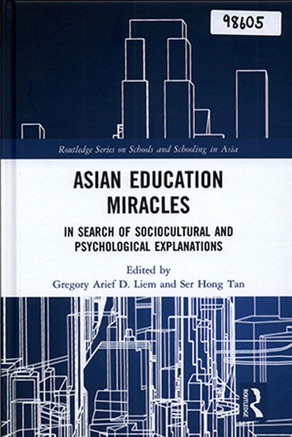 Asian Education Miracles: In Search of Sociocultural and Psychological Explanations