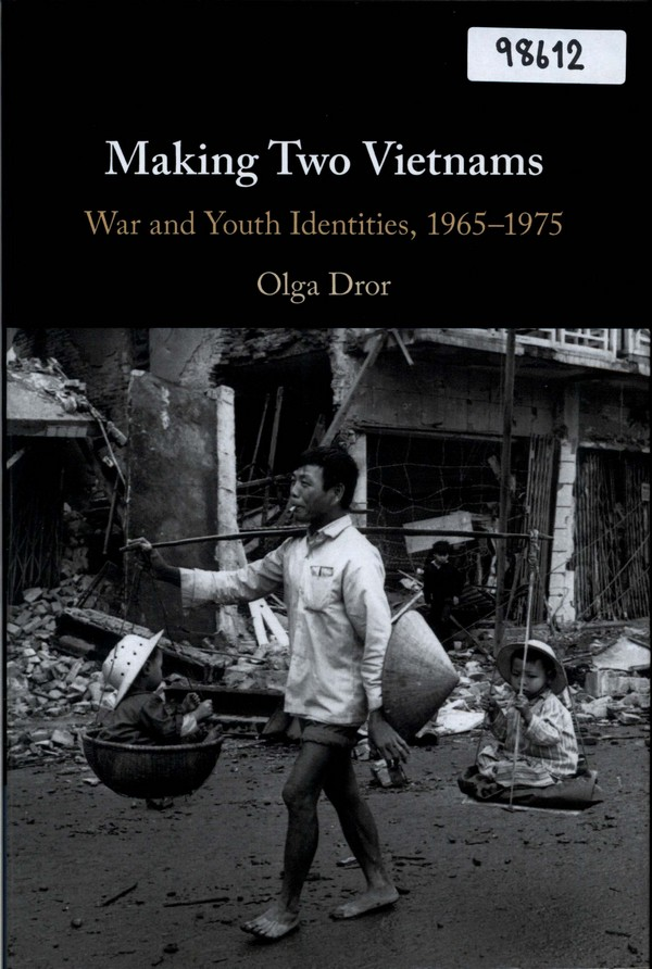 Making Two Vietnams: War and Youth Identities, 1965-1975