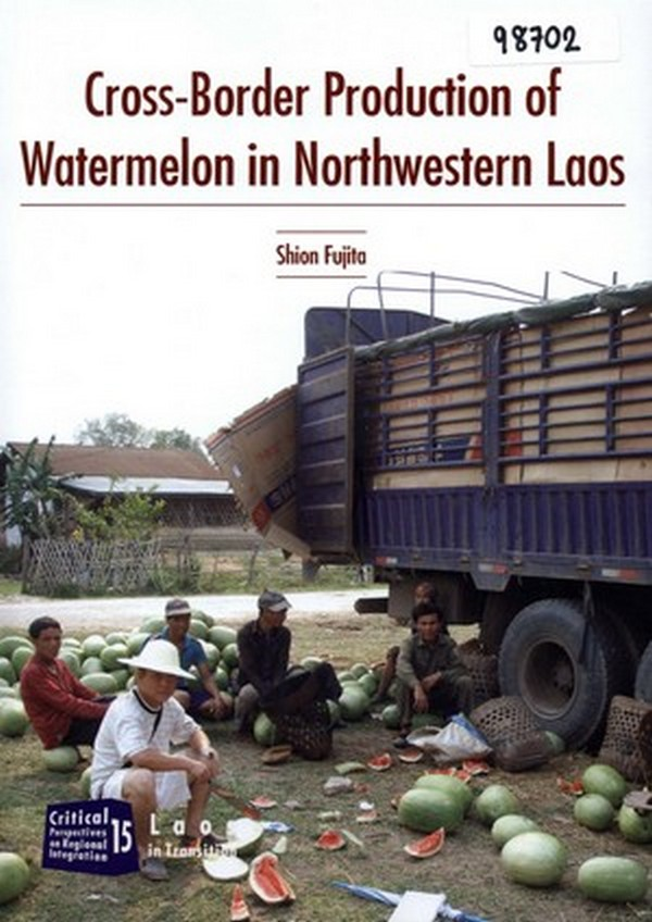 Cross-Border Production of Watermelon in Northwestern Laos