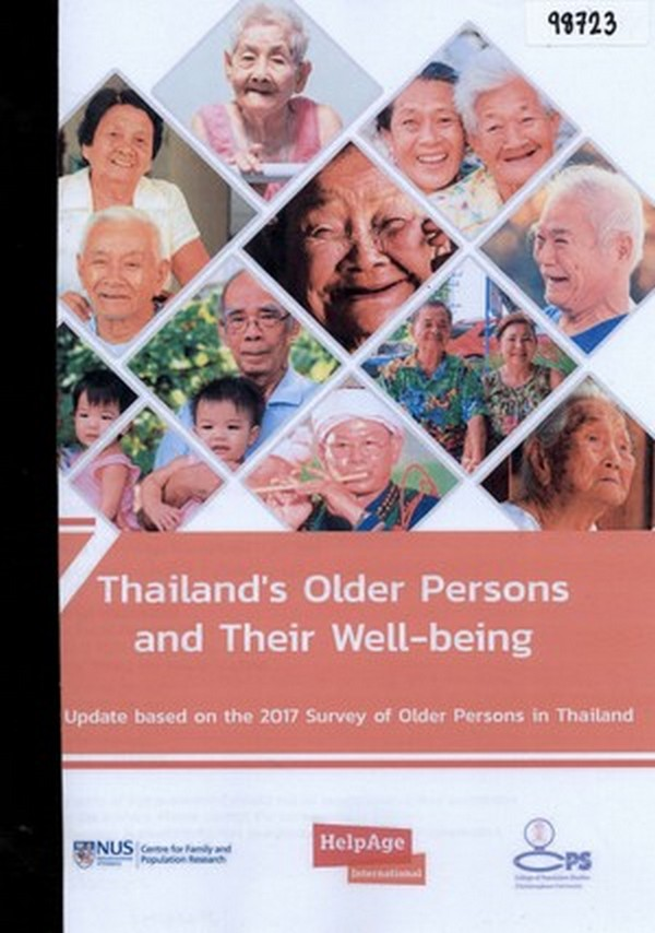 Thailand's Older Persons and Their Well-being: An Update based on the 2017 Survey of Older Persons