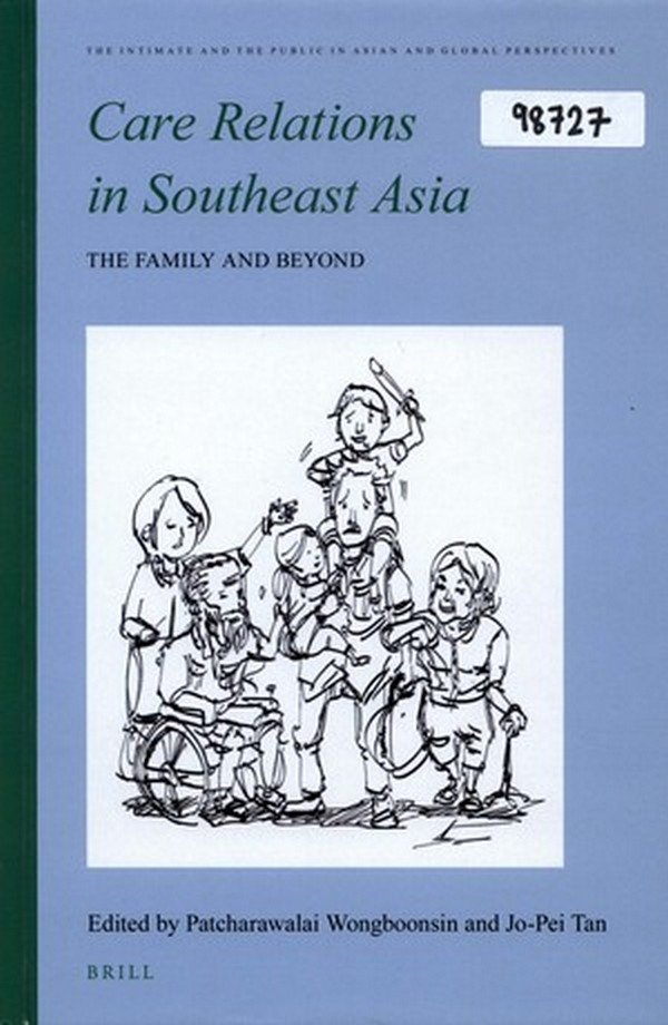 Care Relation in Southeast Asia the Family and Beyond