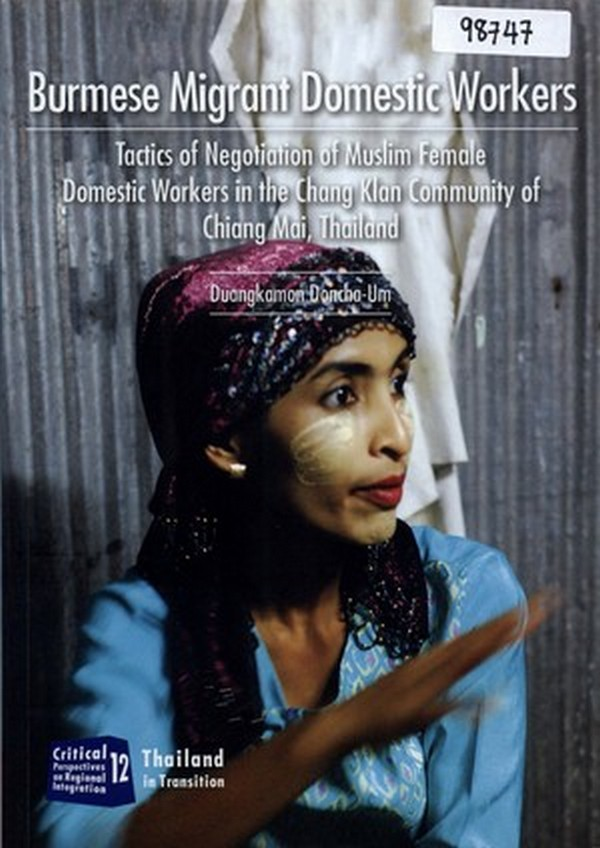 Burmese Migrant Domestic Workers: Tactics of Negotiation of Muslim Female Domestic Workers in the Ch