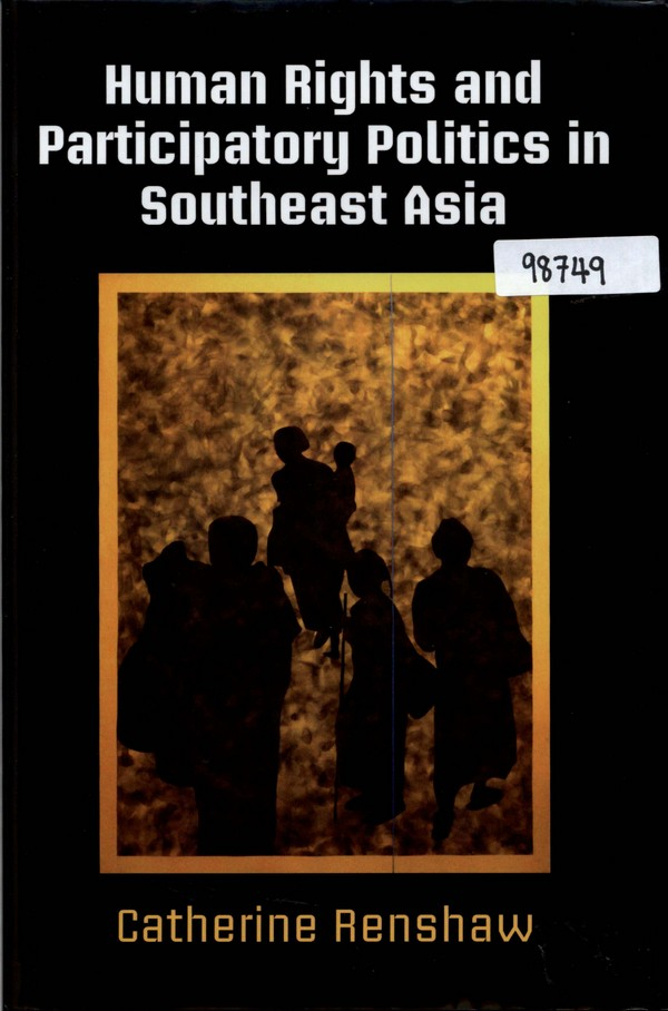 Human Rights and Participatory Politics in Southeast Asia