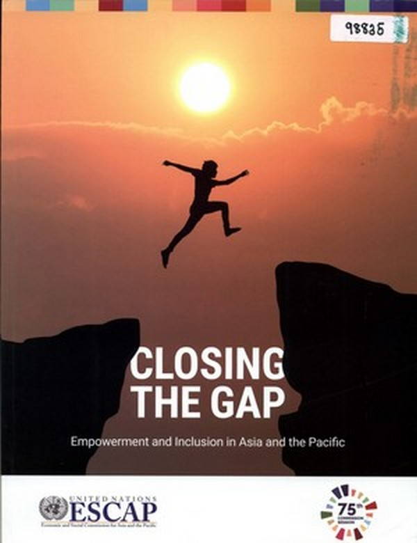 Closing the Gap Empowerment and Inclusion Asia and the Pacific