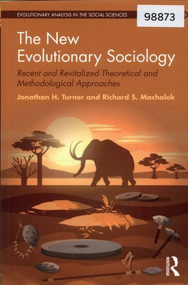 The New Evolutionary Sociology: Recent and Revitalized Theoretical and Methodological Approaches