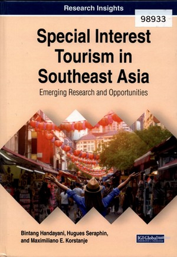 Special Interest Tourism in Southeast Asia: Emerging Research and Opportunities