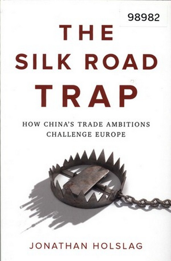 The Silk Road Trap: How China