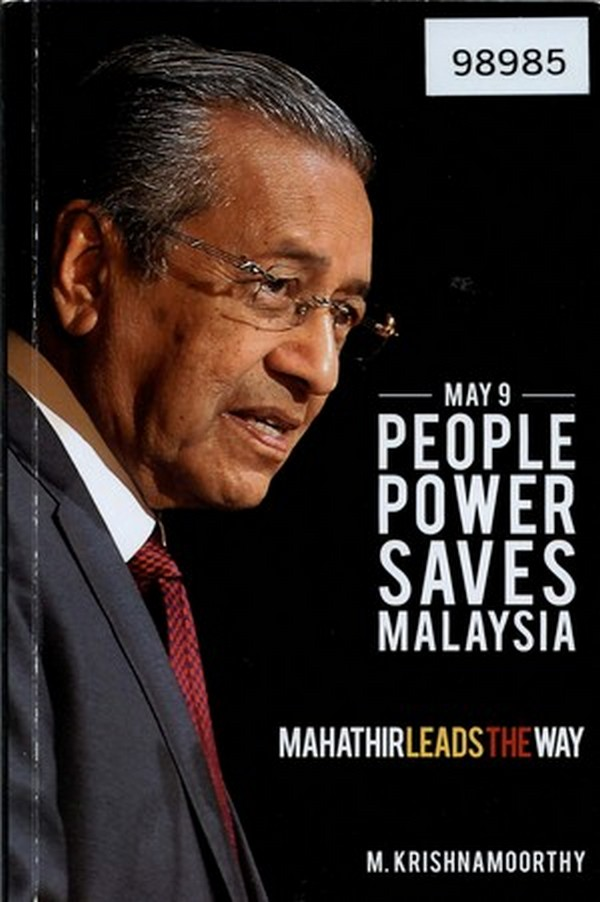 May 9: People's Power Saves Malaysia: Mahathir Leads the Way