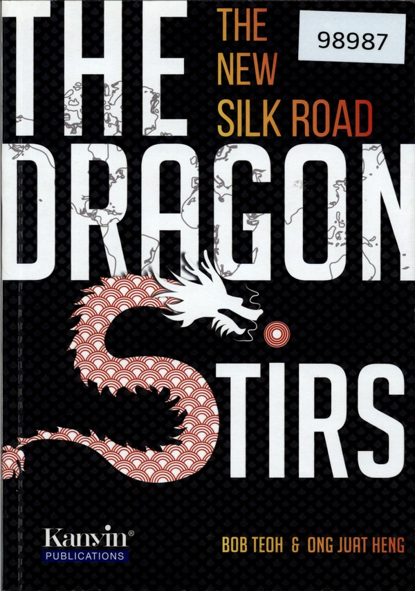 The Dragon Stirs: The New Silk Road