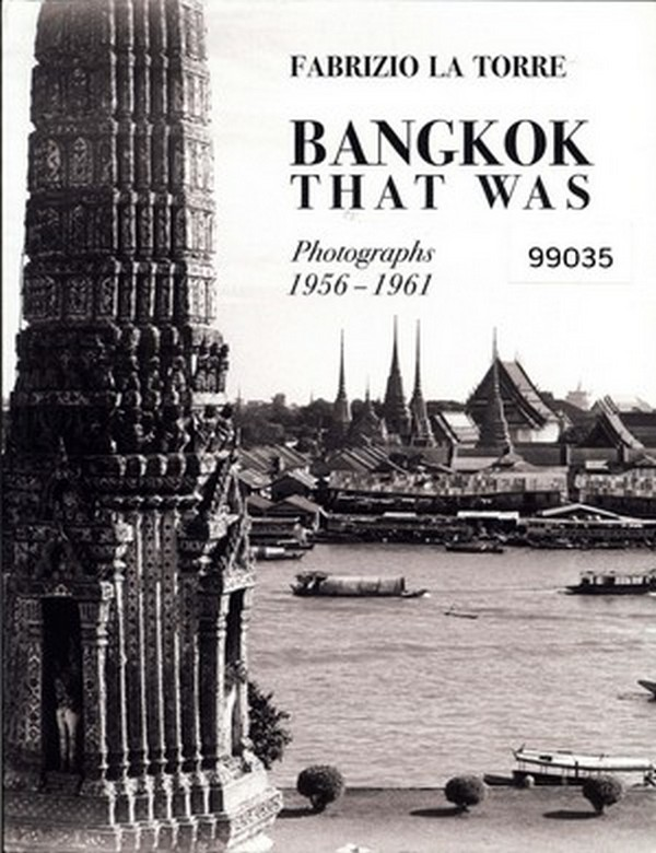 Bangkok That Was: Photographs 1956-1961